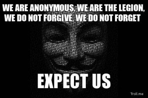 Anonymous: vague d'arrestations en Europe et en Amérique latine we-are-anonymous-we-are-the-legion-we-do-not-forgive-we-do-not-forget-expect-us-300x200